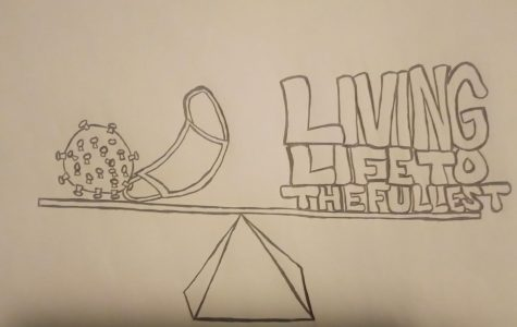 Illustrated by: Nakia Harmon  Depicts a balanced scale where the COVID-19 virus and a mask are on one side and a message about living life to the fullest is on the other side.
